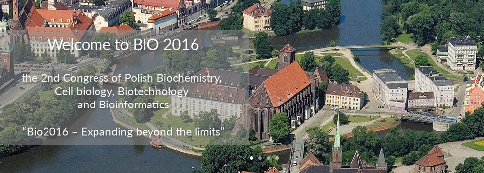 Congress BIO2016, Poland, Wrocław, 2016 September 13-16